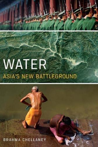Read Online Water: Asia's New Battleground PDF