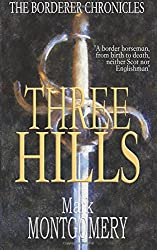 Three Hills: Volume 1 (The Borderer Chronicles)