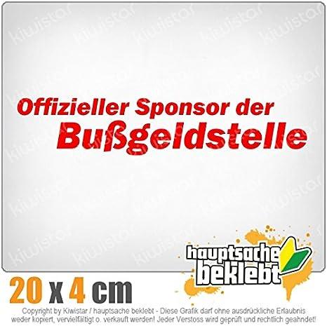 Chrom Sponsor der Bu/ßgeldstelle 20 x 4 cm IN 15 FARBEN Neon Sticker Aufkleber
