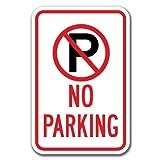 "No Parking with ''P'' No Parking symbol Sign 12"" x 18"" Heavy Gauge Aluminum Signs"