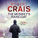 The Monkey's Raincoat Audiobook by Robert Crais Narrated by Patrick G. Lawler