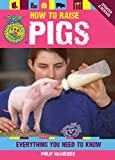 How to Raise Pigs: Everything You Need to Know (FFA)