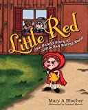 Little Red, Mary Blocher, 1478179678