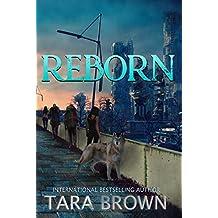 The Born Trilogy 3: Reborn