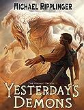 Yesterday's Demons (The Verdant Revival Book 1)