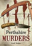 Perthshire Murders