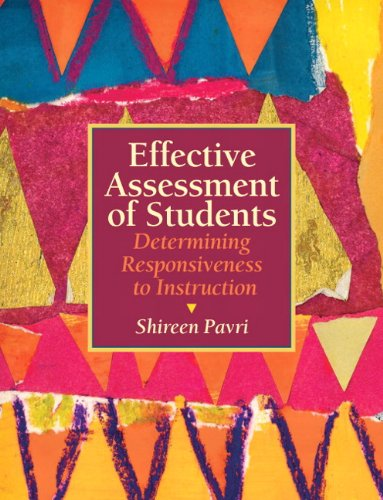Effective Assessment of Students: Determining...