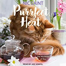 Purrfect Heat: Mysteries of Max Series, Book 4 Audiobook by Nic Saint Narrated by Joe Hempel
