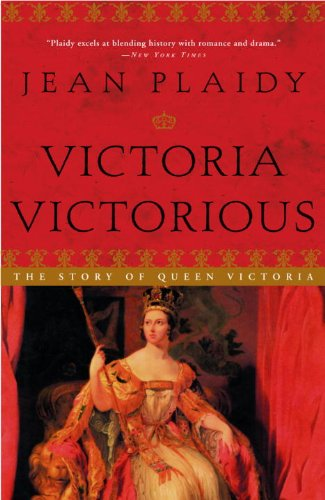 Victoria Victorious: The Story of Queen Victoria (Queens of England Book 3)
