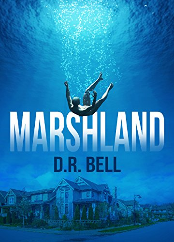 Marshland by D. R. Bell ebook deal