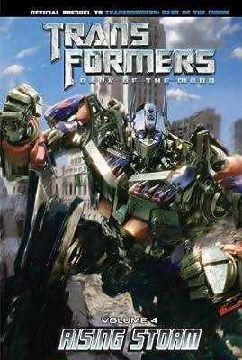 Transformers: Dark of the Moon: Rising Storm Volume 4 (Transformers: Dark of the Moon Movie Prequel)