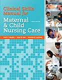 img - for Clinical Skills Manual for Maternal and Child Nursing Care book / textbook / text book