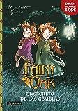 Fairy Oak. El Secreto De Las Gemelas. Edición 4,95