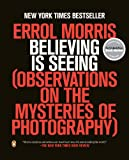 Believing Is Seeing, Errol Morris, 0143124250