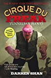 Tunnels Of Blood (Turtleback School & Library Binding Edition) (Cirque Du Freak: Saga of Darren Shan)