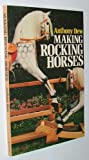 img - for Making Rocking Horses book / textbook / text book