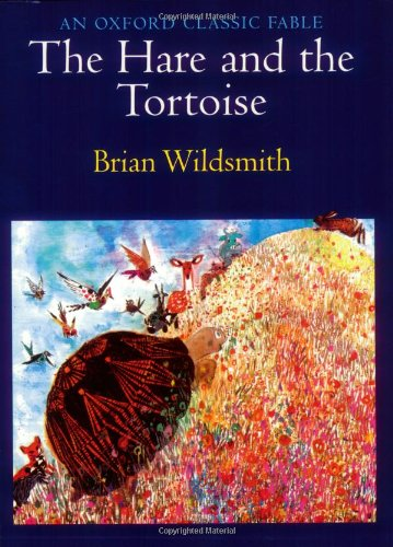 The Hare and the Tortoise (An Oxford Classic Fable) PDF