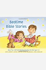 Bedtime Bible Stories: More Than 180 Faith-Building Readings for Kids Ages 5-8 (None) Hardcover