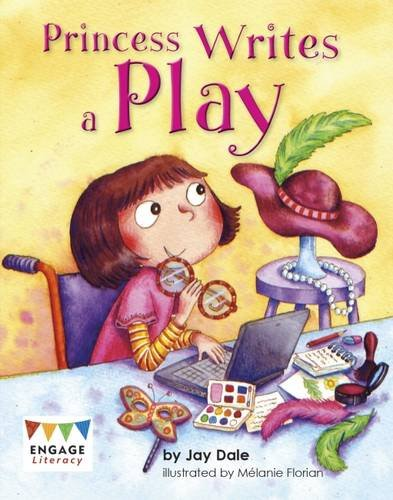 Read Online Princess Writes a Play (Engage Literacy: Engage Literacy Purple - Extension A) PDF