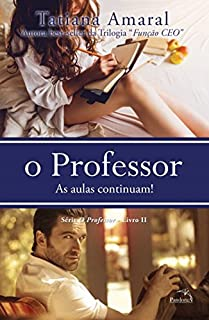 O Professor 2. As Aulas Continuam