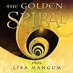 The Golden Spiral | Lisa Mangum