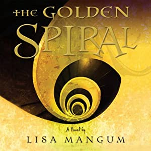 The Golden Spiral Audiobook