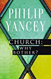 img - for Church: Why Bother? book / textbook / text book