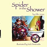 Spider in the Shower, Lillie Jones, 1434332810
