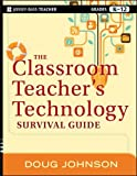 img - for The Classroom Teacher's Technology Survival Guide by Doug Johnson (2012-03-06) book / textbook / text book