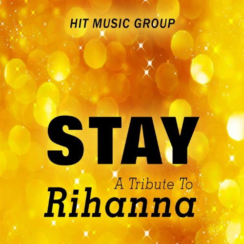 Amazon.com: Stay (In the style of Rihanna and Mikky Ekko): Hit Music Group: MP3 Downloads