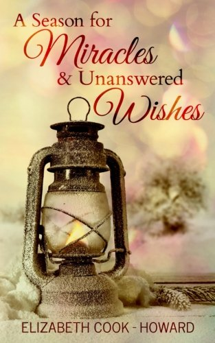Books : A Season for Miracles & Unanswered Wishes