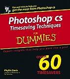 Photoshop CS Timesaving Techniques for Dummies, Phyllis Davis, 0764567829
