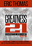 Greatness 21 (Character Bootcamp)