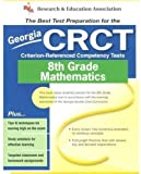 Georgia CRCT (REA) - the Best Test Prep for 8th Grade Math, Stephen Hearne, 0738600199