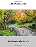 The Grey Cloak, Harold MacGrath, 1499173679