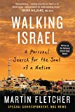 Walking Israel, Martin Fletcher, 0312534825