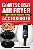 GoWise USA Air Fryer Recipe Cookbook Made with