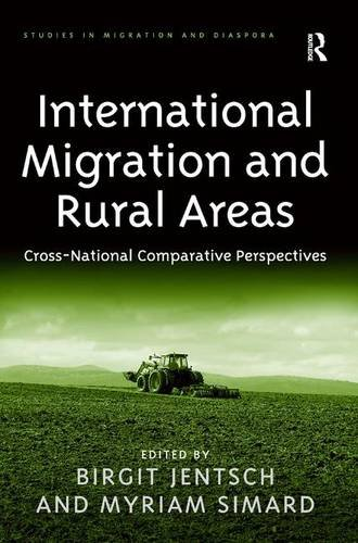International Migration and Rural Areas: Cross-National Comparative Perspectives (Studies in Migration and Diaspora)