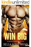 Win Big: A Bad Boy Sports Romance