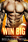 Win Big: A Bad Boy Sports Romance