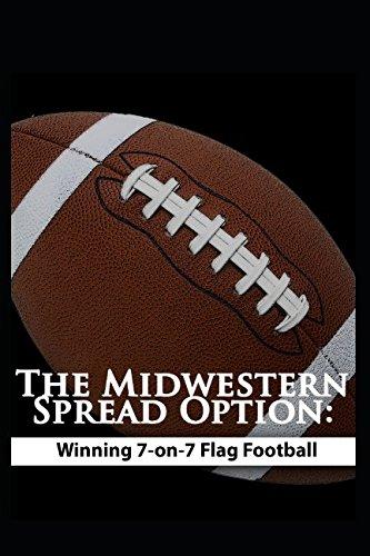The Midwestern Spread Option:  Winning 7-on-7 Flag Football (Best Flag Football Plays)