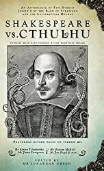 Shakespeare vs. Cthulhu