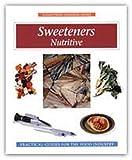 Sweeteners, Richard J. Alexander, 0913250953