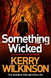 Something Wicked (An Andrew Hunter Novel Book 1)