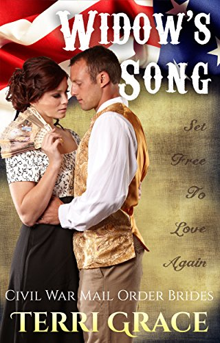 Widow's Song (Civil War Mail Order Brides Book 3) by [Grace, Terri, Read, Pure]