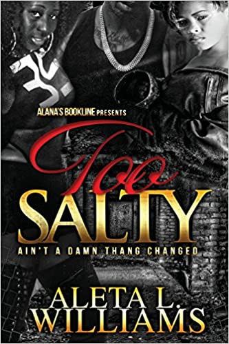 Book Too Salty: Ain't A Damn Thang Changed