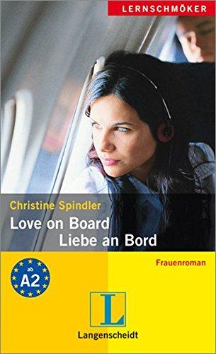 Love on Board / Liebe an Bord: Frauenroman. B2 (Lernschmöker für Erwachsene)
