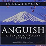 Anguish: A Blacklick Valley Mystery: The Blacklick Valley Mystery Series, Book 3 | Donna Cummins