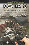 Disasters 2. 0, Adam Crowe, 1439874425