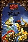 Tous pirates ! Tome 1 : Navire en vue ! par Sebastiano Ruiz mignone